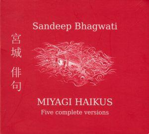 Open_Music Quartett: Sandeep Bhagwati – Miyagi Haikus (CD)